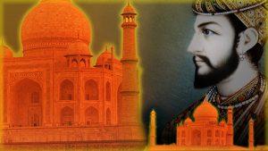 Shah Jalan - Builder of Taj Mahal